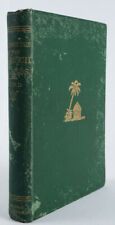 Six Months Among the Palm Groves Coral Reefs and Volcanoes of the Sandwich 1890