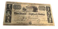1840 $1000 Bank of the United States Note #8894 Philadelphia Reproduction