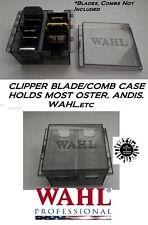 WAHL CLIPPER BLADE,ATTACHMENT GUIDE COMB Storage Organizer CASE*Also For Oster