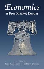 NEW - Economics: A Free Market Reader