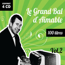 4 CD - 100 Titres - Le Grand Bal d'Aimable - Volume 2