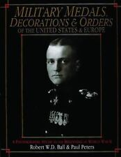 Book - Military Medals, Decorations, and Orders of the United States and Europe