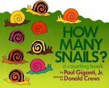 How Many Snails? : A Counting Book by Paul Giganti (1994, Paperback, Reprint)