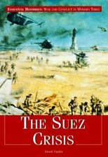 The Suez Crisis (Essential Histories (Rosen))-ExLibrary