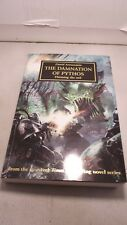 Black Library. Horus Heresy. The Damnation of Pythos. By David Annandale (GY173)
