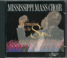 CD COMPIL--MISSISSIPPI MASS CHOIR-IT REMAINS TO BE SEEN