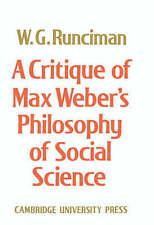 A Critique of Max Weber's Philosophy of Social Science, Runciman, Walter G., 052