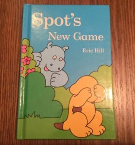 SPOT'S NEW GAME - ERIC HILL - Small Hardcover