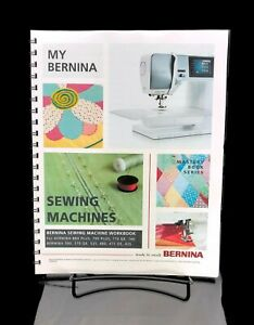 Bernina Mastery SEWING Work Book 880 790 770 740 590 570 535 480 475 435 COPY