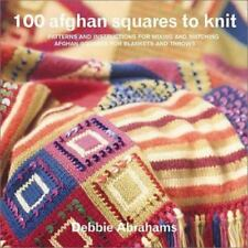 100 Afghan Squares to Knit: Patterns and Instructions for Mixing and Matching