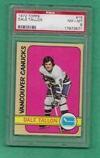 1972 Topps - Dale Tallon - #15 - PSA 8 - NM-MT - Vancouver Canucks **