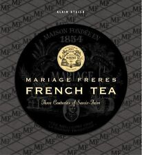 MARIAGE FRERES FRENCH TEA [9782080202451] - ALAIN STELLA (HARDCOVER) NEW