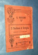IL BARBIERE DI SIVIGLIA. DI G. ROSSINI E C. STERBINI. G. RICORDI & C.