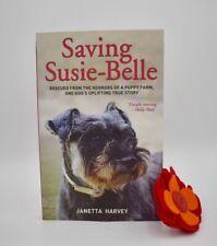 Saving Susie-Belle Book By Janetta Harvey Schnauzerfest