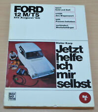 FORD 12 M TS bis August 1966 Reparaturanleitung JHIMS 3 Handbuch Reparaturbuch