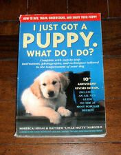 BOOK: I Just Got a Puppy What Do I Do? /Buy Train Understand Enjoy Dogs Pet Care