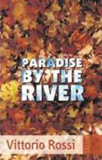 PARADISE BY THE RIVER NEW PAPERBACK BOOK