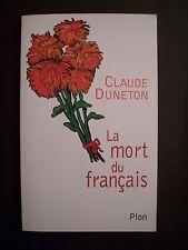 La Mort du Français / Claude Duneton / éd. Plon - 1999