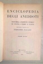 ENCICLOPEDIA DEGLI ANEDDOTI SETTEMILA ANEDDOTI STORICI TEMPI PAESI PALAZZI 1934