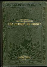 Emile HINZELIN : 1914 histoire illustrée de la guerre du droit : 3 volumes
