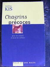 Serbo-Croate Danilo Kis Chagrins Précoces pour les enfants et les raffinés 2003