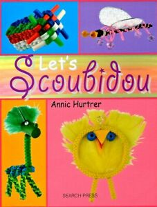 Let's Scoubidou Book by Annic Hurtrer