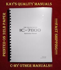 High Quality Icom IC-7800 Instruction Manual (IN COLOR) *PRINTED ON 32 LB PAPER*