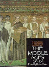 The Cambridge Illustrated History of the Middle Ages 350 - 950