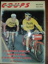 CYCLISME LA FABULEUSE EPOPEE DE BORDEAUX-PARIS LE MARATHON  CDP H.S. N° 15