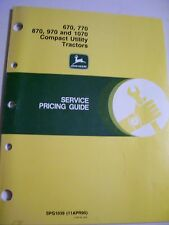 VINTAGE JOHN DEERE SERVICE PRICING GUIDE - 670 - 1070 COMPACT TRACTORS