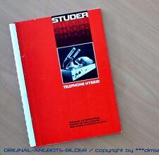 STUDER/ReVoX Telephone Hybrid Original Service Manual/Anleitung Top-Zust.!