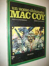 GOURMELEN/PALACIOS:UN UOMO CHIAMATO MAC COY.VALLECCHI NUOVO SIGILL.!WEST FUMETTI
