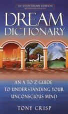 Dream Dictionary: An A-To-Z Guide to Understanding Your Unconscious Mind (Paperb