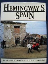 HEMINGWAY'S SPAIN - SIGNED by BARNABY CONRAD - Photos by LOOMIS DEAN 1st Ed.