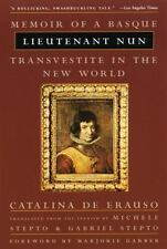 Lieutenant Nun - Memoir of a Basque Transvestite in the New World, De Erauso, Ca