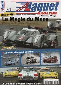 BAQUET MAGAZINE 2 2011 LES 24 HEURES DU MANS 2011 CHEVROLET CORVETTE C1 1960