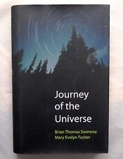 Journey of the Universe by Mary Evelyn Tucker, Brian Thomas Swimme Hardback