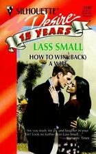 How to Win (Back) a Wife by Lass Small (1997, Paperback) Buy 2 Books Get 1 Free
