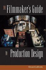 The Filmmaker's Guide to Production Design, LoBrutto, Vincent