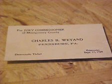 1929 CALLING / BUSINESS CARD CHARLES WEYAND FOR JURY COMMISSIONER PENNSBURG PA.