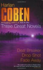 Harlan Coben: Three Great Novels: Deal Breaker, Drop Shot, Fade-Away,Harlan Cob