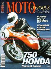 MOTO D'EPOQUE 15 Dossier HONDA CB 750 Four CR DAYTONA FANTIC Gianfranco BONERA