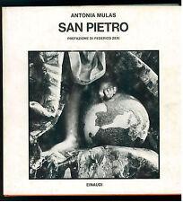 MULAS ANTONIA SAN PIETRO EINAUDI 1979 SAGGI 614 FEDERICO ZERI VATICANO ROMA ARTE