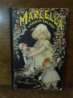 Vintage 1929 Marcella A Raggedy Ann Story By Johnny Gruelle Book