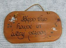 Bless this house in every season 1980's hand painted 5x10 Pine wood sign FREE SH