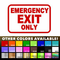 Emergency Exit Only Sign Business Store Wall Door Window Die Cut Decal Sticker