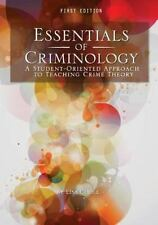 Essentials of Criminology : A Student-Oriented Approach to Teaching Crime Theory