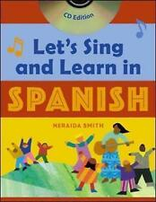 Let's Sing and Learn in Spanish by Neraida Smith (Mixed media product, 2003)