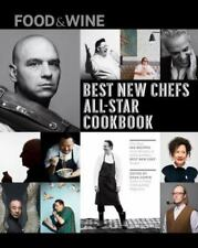 Food & Wine: 25 Best New Chef All-Star Cookbook