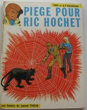 PIEGE POUR RIC HOCHET EO N°5 1967 Edit LOMBARD